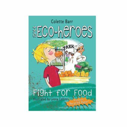 THE ECO-HEROES BOOKS FIGHT FOR FOOD DUBAI